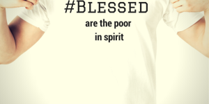 #Blessed: I'm so over that word