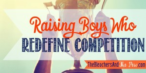 Front Row Ticket: Raising Boys Who Redefine Competition