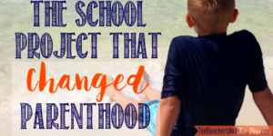 The School Project That Changed Parenthood